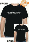 The Smiths / Morrissey T-shirt  Lyrics / THE DEVIL WILL FIND WORK / All sizes