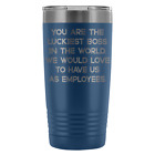 Best Boss Tumblers - LUCKIEST BOSS FROM EMPLOYEES * Funny Gift For Review