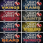 "This Girl Loves Her NFL Football Team Tags Signs Wall Decor Yard Signs 6"" x 12"" $9.99 USD on eBay"