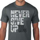 Thompson Target- Never Give Up The Guns Tee - Gun Rights Distressed Text T-Shirt