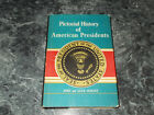 Pictorial History of American Presidents by Alice K. (Rand) Durant and John Dura