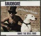 MUDBONE Make The Devil Mad  CD 2 Tracks, Make The Devil Mad/Make The Devil Mad-G