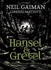 Hansel and Gretel By Neil Gaiman (Illustrated Hardcover, 2014) NEW