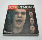 Stop Staring : Facial Modeling and Animation Done Right by Jason Osipa