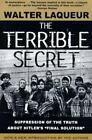 The Terrible Secret : Suppression of the Truth about Hitler's Final. PAPERBACK