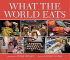 What the World Eats by D'Aluisio, Faith -Hcover