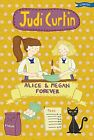 Alice & Megan Forever (Alice and Megan), Curtin, Fox 9781847176905 New..