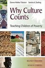 Why Culture Counts Teaching Children of Poverty, Donna Walker Tileston Classroom