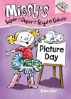 Picture Day: A Branches Book (Missy's Super Duper Royal Deluxe #1) 9780545496094