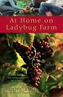 At Home on Ladybug Farm by Ball, Donna