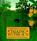 Talking to the Sun : An Illustrated Anthology of Poems for Young People by...