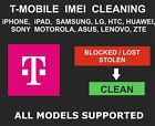 T-Mobile IMEI Cleaning Unbarring Lost To Clean: All Models, iPhone, Samsung, LG