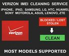 Verizon IMEI Cleaning, Unbarring Service, iPhone, Samsung, LG, ZTE, All Models