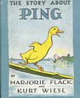 The Story About Ping by Marjorie Flack & Kurt Wiese 1933 HB