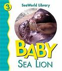 Baby Sea Lion San Diego Zoo (Seaworld Library, Ba... | Buch | Zustand akzeptabel