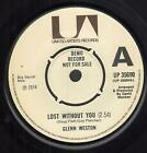 "GLENN WESTON Lost Without You 7"" VINYL UK United Artists 1974 Demo B/W Sons Of"