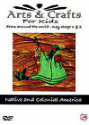 Arts And Crafts For Kids - Key Stage 1&2 - Native And Colonial America [DVD], Ne
