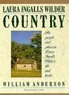 Laura Ingalls Wilder Country by William Anderson 9780060973469 | Brand New
