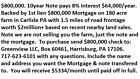$800,000 8% note+ 1st Lien Mortgage on 180 Acre Farm Carlisle PA pays $64,000/yr