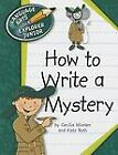 How to Write a Mystery by Kate Roth and Cecilia Minden (2012, Paperback)