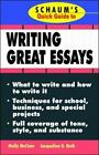 Schaum's Quick Guide to Writing Great Essays by Jacqueline D. Roth and Molly...