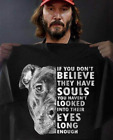Pitbull If You Don't Believe They Have Souls T Shirt