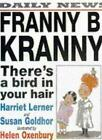 Franny B. Kranny, There's a Bird in Your Hair,Harriet Goldhor  ,.9780744588590