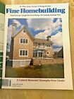 Taunton's Fine Homebuilding Magazines - Lot of 12 - #144-155  2002-2003
