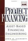 Project Financing: Asset-Based Financial Engineering (Wi... | Buch | Zustand gut