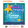 Twinkle How Loved You Are Vinyl Sticker Kids' Lunchbox Decal