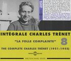 Charles Trenet - La Folle Complainte-The Complete Vol.8 CD Fremeaux NEU