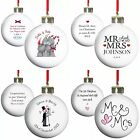 PERSONALISED TREE BAUBLES 1st CHRISTMAS MARRIED WINTER WEDDING GIFT IDEA Mr Mrs