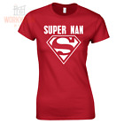 SUPER NAN Funny T-Shirt Super Hero Birthday Mothers Day Christmas Ladies 6 to 18
