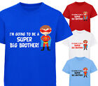 I'M GOING TO BE A SUPER BIG BROTHER DESIGNER BOYS T-SHIRT TSHIRT KIDS CHILDRENS