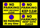 Various No Parking Signs Keep Gate / Driveway Clear All Materials 230x155 Home