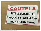 SPANISH RIGHT HAND DRIVE STICKER SIGN CAMPER HGV AMERICAN CAR - CHOICE OF SIZES