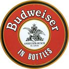 New Budweiser In Bottles Budweiser Logo Circular Tin Sign