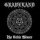GRAVELAND - THE CELTIC WINTER: COLD WINDS BRING ME THE MEMORIES NEW CD