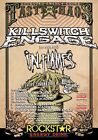 TASTE OF CHAOS TOUR 2009 Killswitch Engage PHOTO Print POSTER In Flames 002