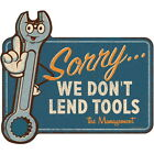 Sorry We Dont Lend Tools Wrench Wall Decal Garage Removable Decor