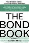 The Bond Book: Everything Investors Need to Know About Treasuries ...