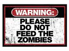 New Gloss Black Framed Warning Sign Please Do Not Feed The Zombies Poster
