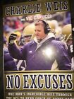 "Charlie Weis SIGNED Book ""No Excuses""  Coach, Notre Dame And Patriots Autograph"