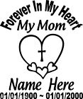 In Loving Memory Of HEART MOM Decal Window Sticker Personalized Memorial car