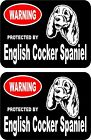2 Warning protected by English Cocker Spaniel guard dog breed decal stickers