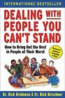 Dealing with People You Can't Stand: How to ... by Kirschner, Dr. Rick Paperback