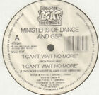 Ministers of Dance & GSP - I Can'T Wait No More - 1992 - Boogie Beat Bog B3t UK