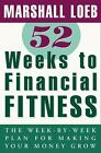 Other Books - 52 Weeks To Financial Fitness The WeekbyWeek Plan For Making Your Money
