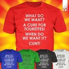CURE FOR TOURETTES Rude & Funny T Shirt - NEW - FREE P&P