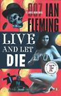 Live and Let Die (James Bond Novels) $3.99 USD
